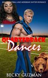 Quarterback Dances: BWWM Football and Werebear Shifter Romance