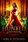 Hunted: A Reverse Harem Fairy Tale Retelling (Haven Realm Book 1)