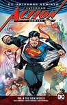 Superman: Action Comics, Vol. 4: The New World