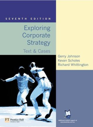 Valuepack: Exploring Corporate Strategy: Text & Cases with Companion Website with Gradetracker: Student Access Card: Johnson, Exploring Corporate Strategy: Text and Cases
