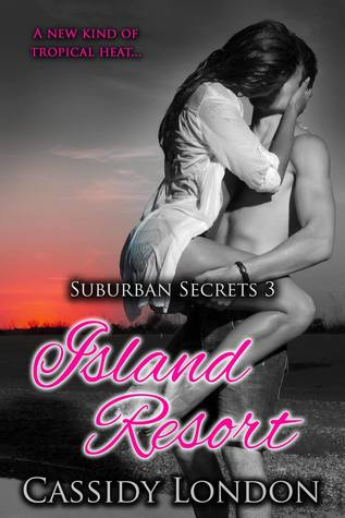Island Resort (Suburban Secrets #3)