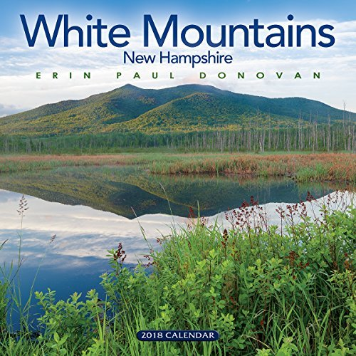 2018 White Mountains Wall Calendar: New Hampshire