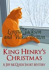 King Henry's Christmas by Loretta Jackson