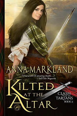 Kilted at the Altar (Clash of the Tartans, #2)