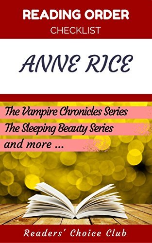 Reading order checklist: Anne Rice - Series read order: The Vampire Chronicles Series, The Sleeping Beauty Series and more!