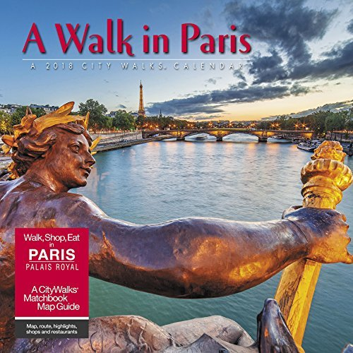 A Walk in Paris 2018 Wall Calendar