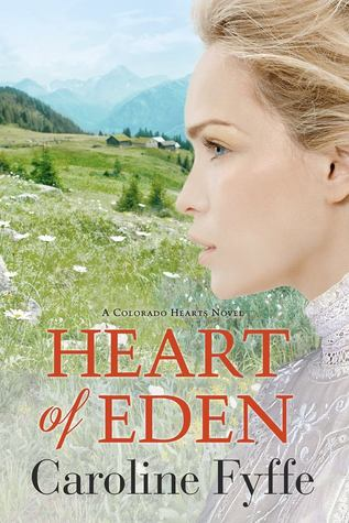 Heart of Eden (Colorado Hearts, #1)