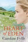 Heart of Eden (Colorado Hearts, #1)