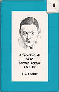 A Students's Guide to the Selected Poems of T.S. Eliot