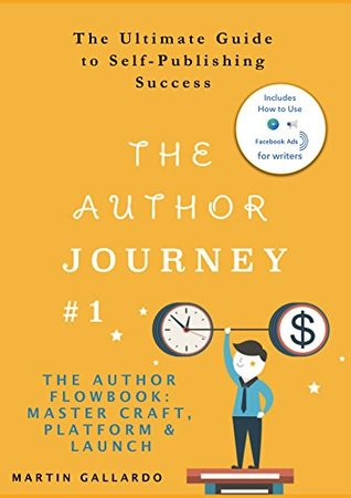 the-ultimate-guide-to-self-publishing-success-master-craft-platform-and-launch-the-author-journey-series-1