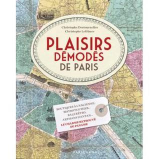 Plaisirs démodés de Paris
