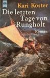 Die letzten Tage von Rungholt by Kari Köster-Lösche