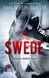 The Swede (Denver Rebels Book 2)