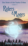 Rulers and Mages by Daley Downing