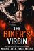 The Biker's Virgin by Michelle A. Valentine