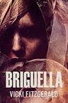 Briguella by Vicki Fitzgerald