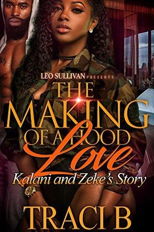 The Making of a Hood Love: Kalani and Zeke's Story
