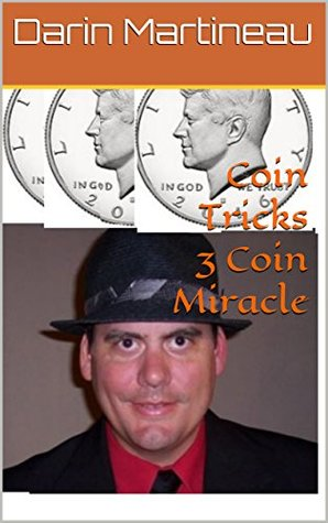 Coin Tricks 3 Coin Miracle