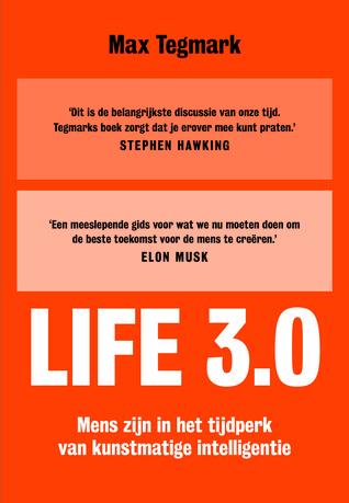 Life 3.0: Mens zijn in het tijdperk van kunstmatige intelligentie