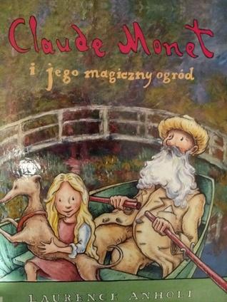 Claude Monet i jego tajemniczy ogród