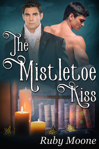 Book Review: The Mistletoe Kiss by Ruby Moone