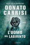 L'uomo del labirinto by Donato Carrisi