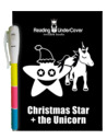 Reading UnderCover: Christmas Star + The Unicorn