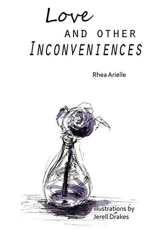 Love and Other Inconveniences by Rhea Arielle
