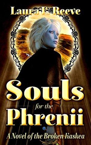 Souls for the Phrenii (The Broken Kaskea Series Book 2)