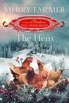 The Hens: The Third Day (The 12 Days of Christmas Mail-Order Brides, #3)