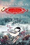 The Calling Birds: The Fourth Day (The 12 Days of Christmas Mail-Order Brides, #4)