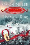 The Gold Ring: the Fifth Day (The 12 Days of Christmas Mail-Order Brides, #5)