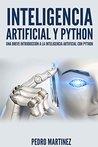 Inteligencia Artificial Python: una breve introducción a la Inteligencia Artificial con Python