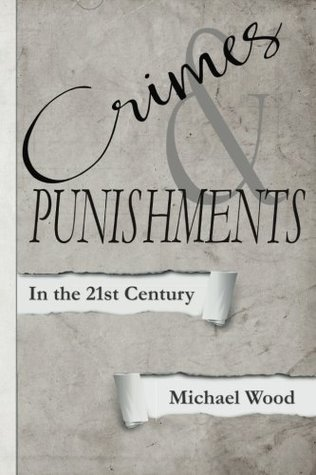 crimes-punishments-in-the-21st-century