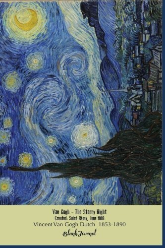 Blank Journal Van Gogh Starry Night: Blank Unlined, Unruled, 5 MM Dot Grid Paperback Notebook to Write in for Adults, Kids, Students, Teachers, Artists and Writers. 108 Pages Size 6