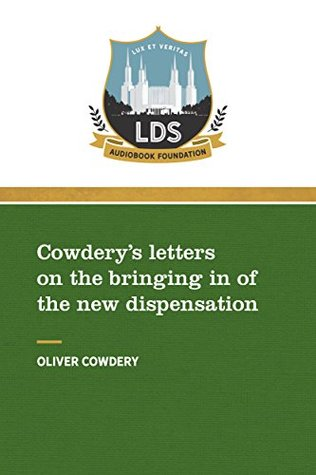 Cowdery's Letters on the Bringing in of the New Dispensation