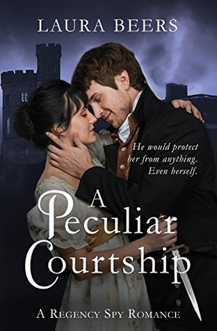 A Peculiar Courtship by Laura Beers