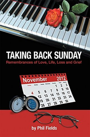 Taking Back Sunday: Remembrances of Love, Life, Loss and Grief