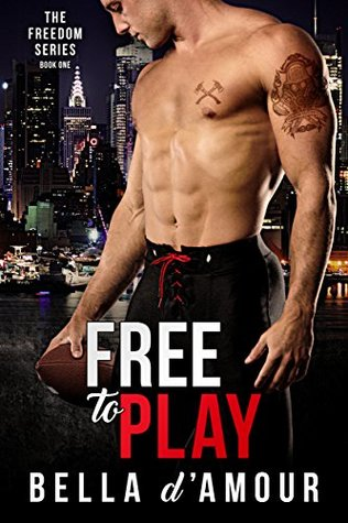Fresh Fridays: Free to Play (Freedom Series #1) by Bella d'Amour