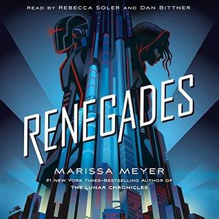 Renegades (Renegades, #1)