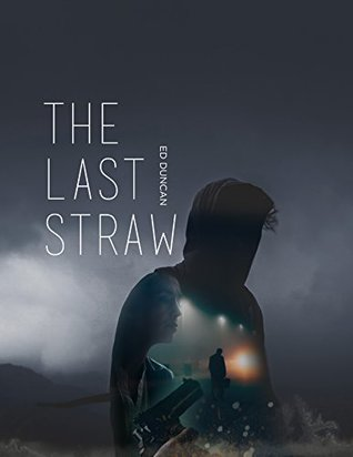 The Last Straw (Pigeon-Blood Red Book 2)