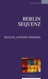 Berlin sequenz by Manuel Antonio Pereira