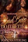 Bad Boys Do It Better 4 by Porscha Sterling