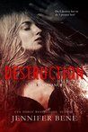 Destruction (Fragile Ties, #1)