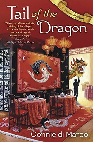 Tail of the Dragon (Zodiac Mystery #3) by Connie di Marco