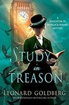 A Study in Treason (The Daughter of Sherlock Holmes Mysteries #2)