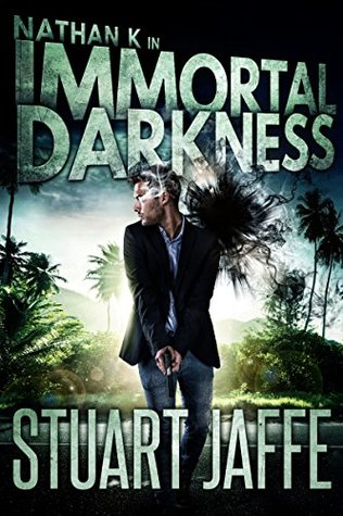 Immortal Darkness (Nathan K Book 6)