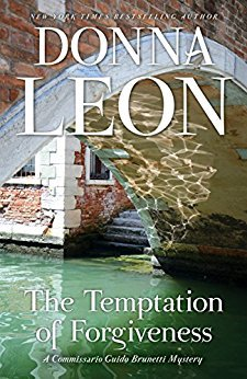 The Temptation of Forgiveness (Commissario Brunetti #27)