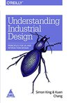 Understanding Industrial Design by Simon King Kuen Chang