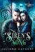 Siren's Song (Willow Harbor, #5)